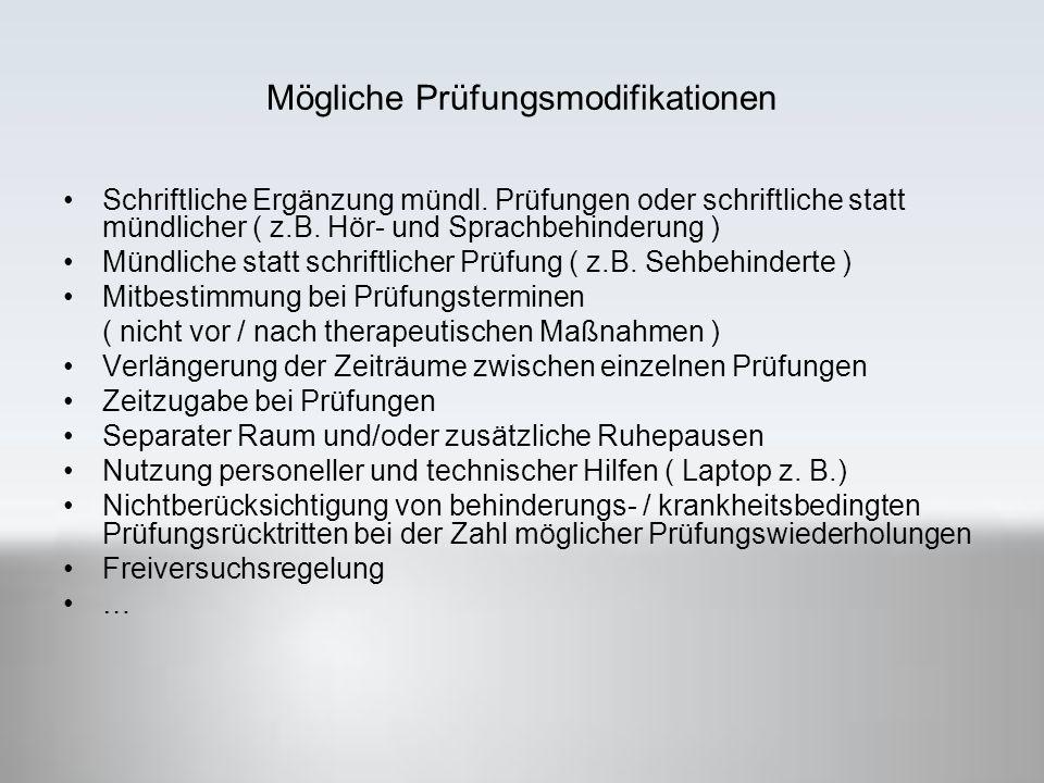 Mögliche Prüfungsmodifikationen Schriftliche Ergänzung mündl.