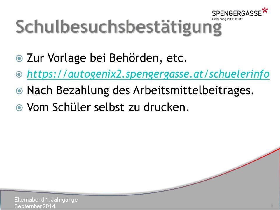 Elternabend 1. Jahrgänge September 2014  Zur Vorlage bei Behörden, etc.