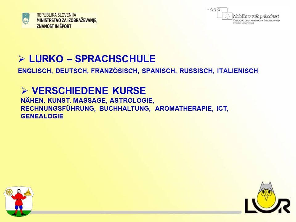  LURKO – SPRACHSCHULE ENGLISCH, DEUTSCH, FRANZÖSISCH, SPANISCH, RUSSISCH, ITALIENISCH  VERSCHIEDENE KURSE NÄHEN, KUNST, MASSAGE, ASTROLOGIE, RECHNUNGSFÜHRUNG, BUCHHALTUNG, AROMATHERAPIE, ICT, GENEALOGIE