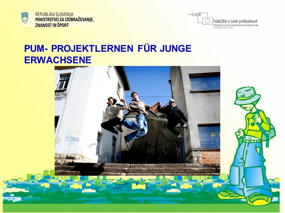 7 PUM- PROJEKTLERNEN FÜR JUNGE ERWACHSENE