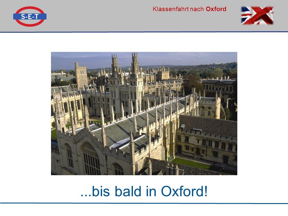 Klassenfahrt nach Oxford...bis bald in Oxford!