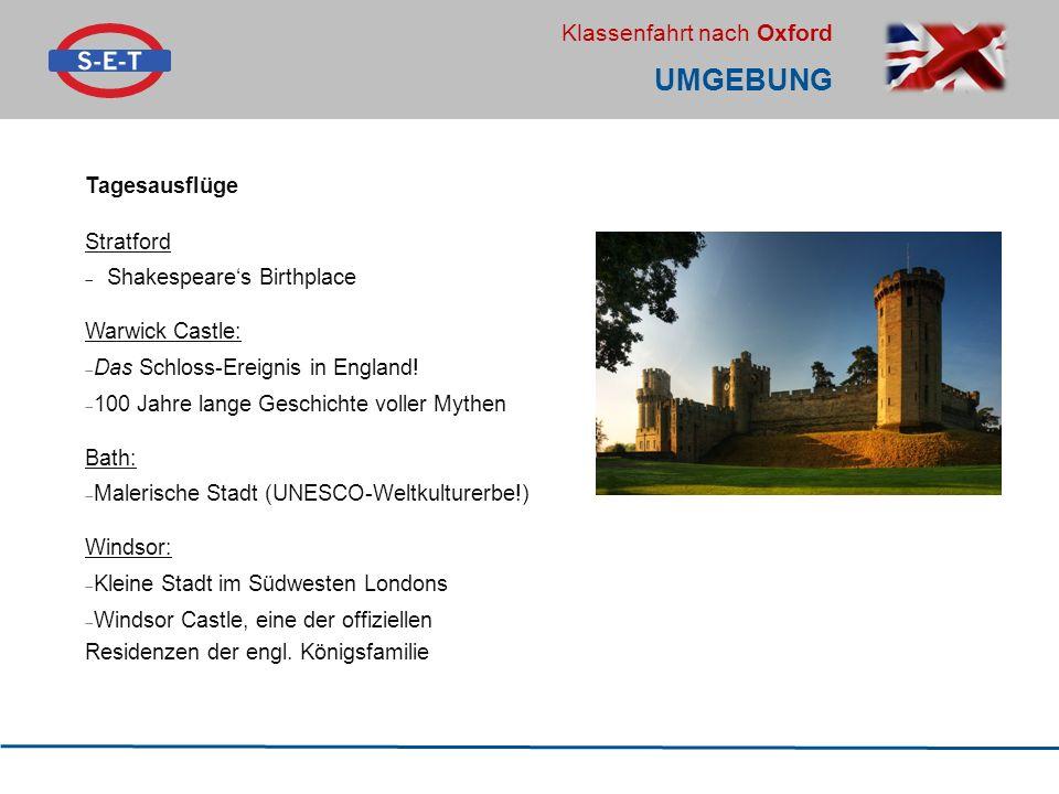 Klassenfahrt nach Oxford UMGEBUNG Tagesausflüge Stratford  Shakespeare's Birthplace Warwick Castle:  Das Schloss-Ereignis in England!  100 Jahre la