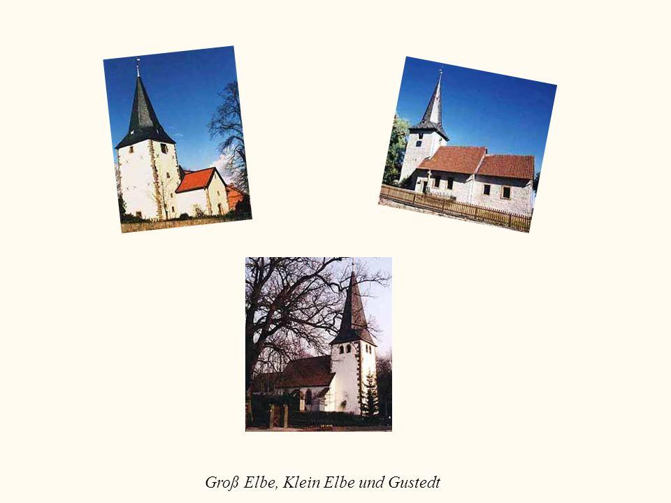 Groß Elbe, Klein Elbe und Gustedt