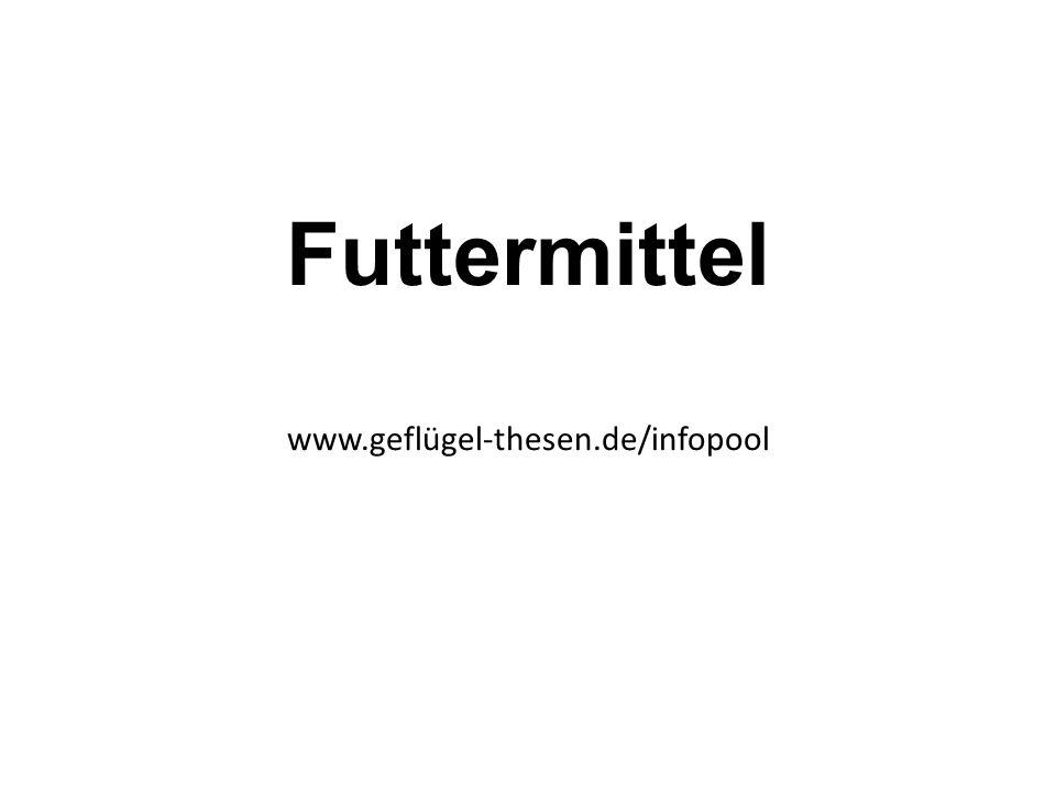 Futtermittel www.geflügel-thesen.de/infopool