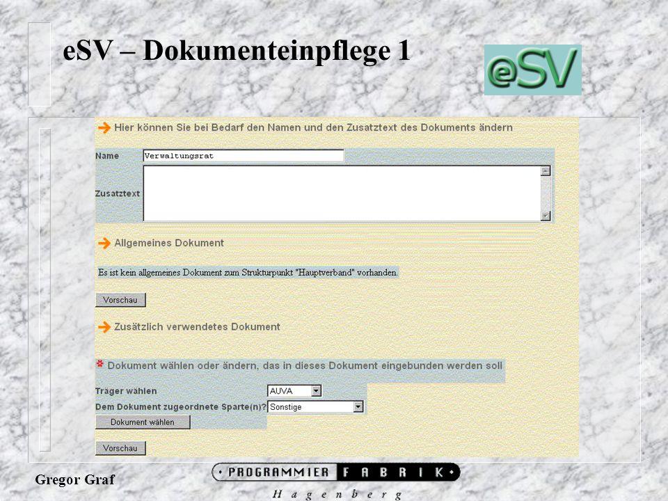 Gregor Graf eSV – Dokumenteinpflege 1