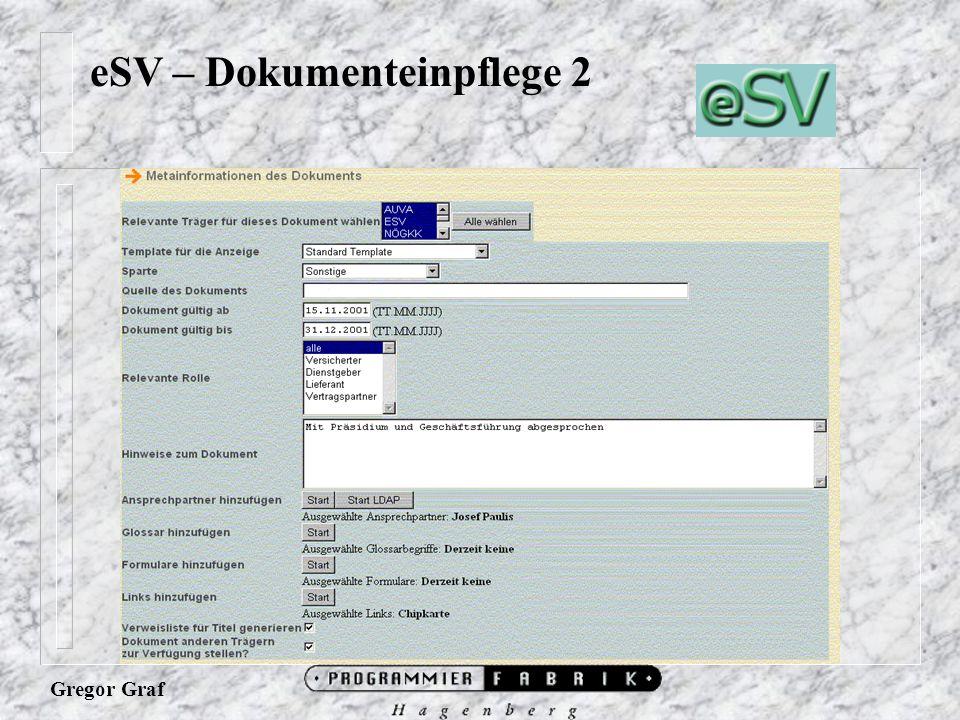 Gregor Graf eSV – Dokumenteinpflege 2