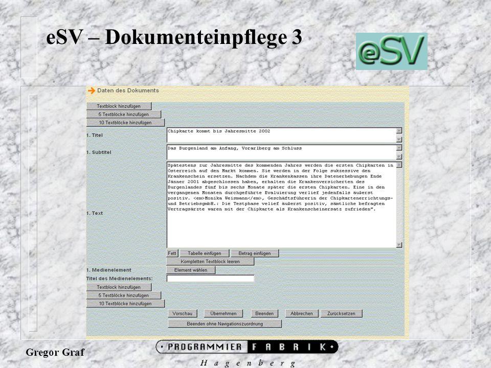 Gregor Graf eSV – Dokumenteinpflege 3