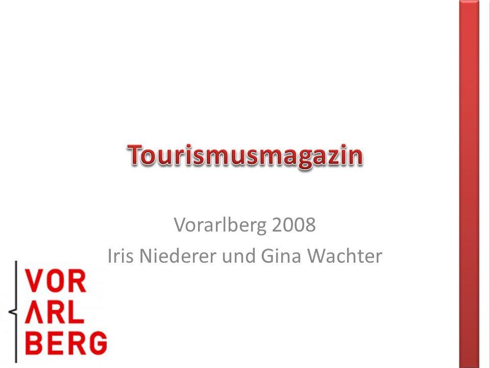 Vorarlberg 2008 Iris Niederer und Gina Wachter