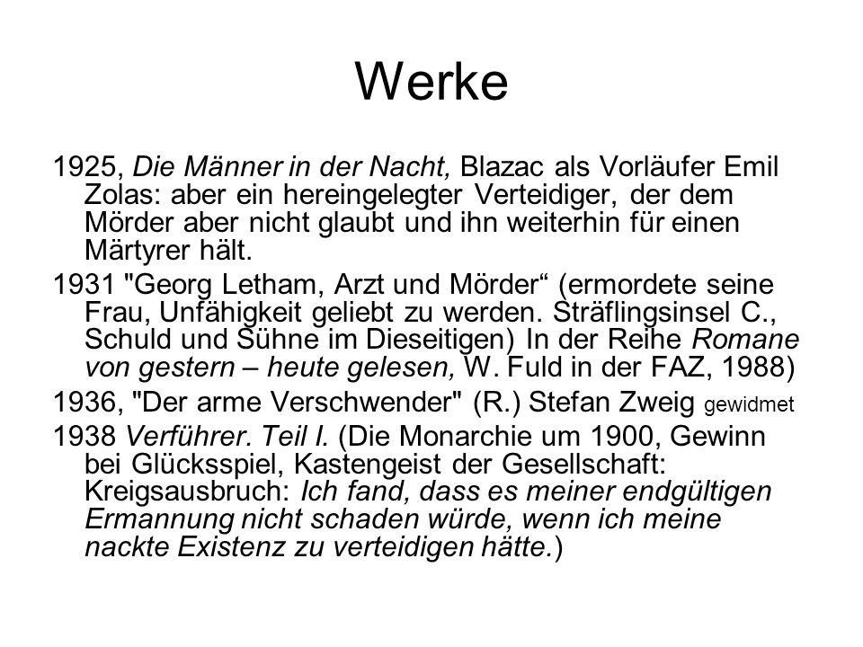 Werke 1925, Die Männer in der Nacht, Blazac als Vorläufer Emil Zolas: aber ein hereingelegter Verteidiger, der dem Mörder aber nicht glaubt und ihn we
