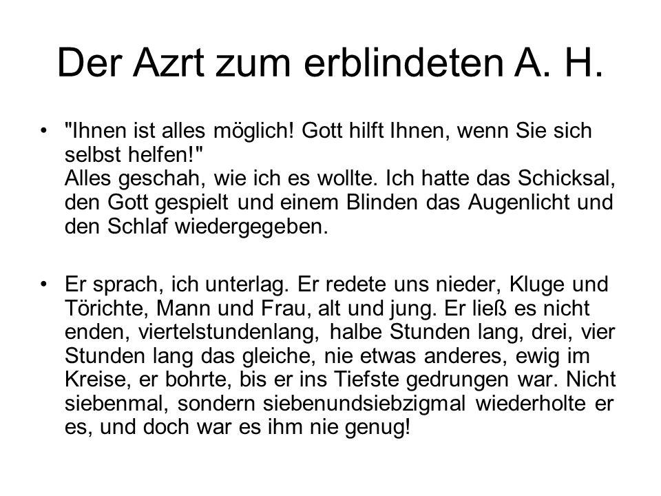 Der Azrt zum erblindeten A. H.