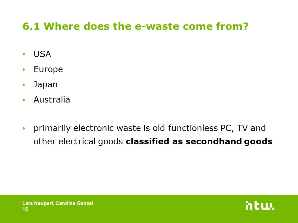 6.1 Where does the e-waste come from.