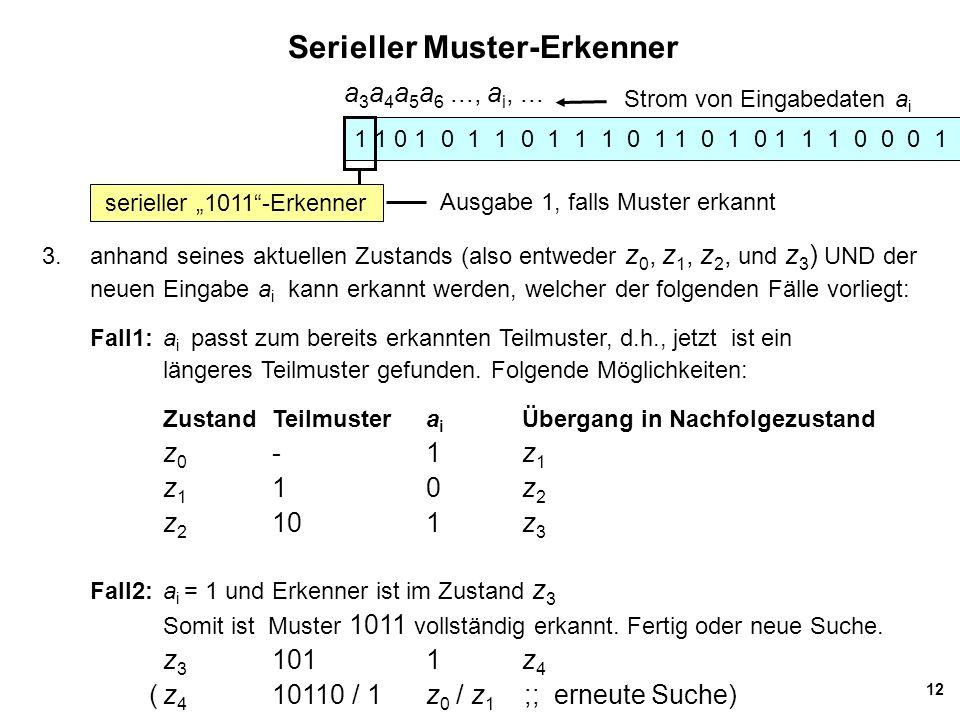 """12 Serieller Muster-Erkenner serieller """"1011 -Erkenner a 3 a 4 a 5 a 6..., a i,..."""