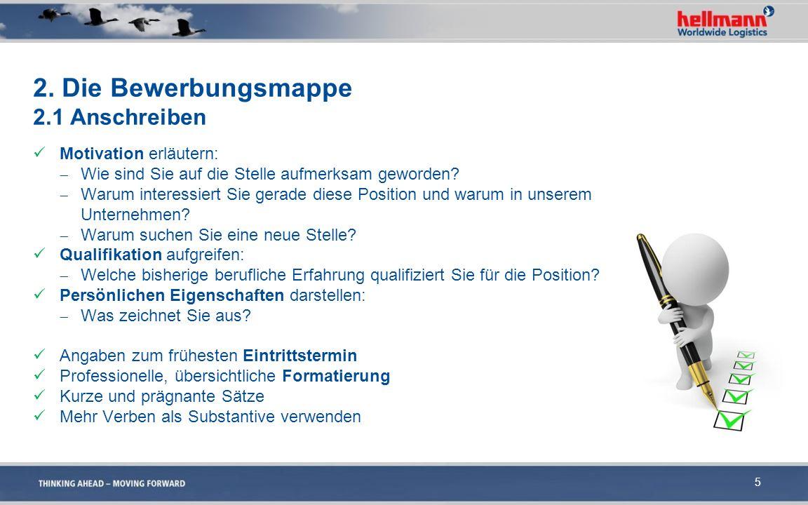 6 Hellmann Max Mustermann Elbestraße 1Musterstraße 1 12345 Musterhausen49090 Osnabrück Betr.: Meine Bewerbung 15.09.2015 Bezug: Ihre Anzeige Sehr geehrte Damen und Herren.