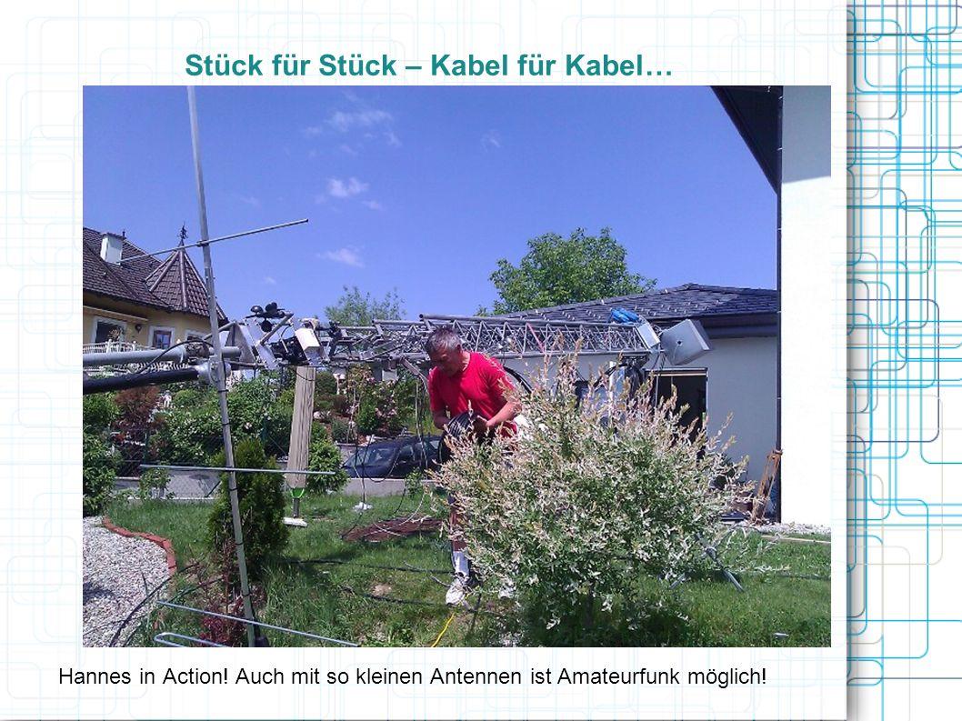 Stück für Stück – Kabel für Kabel… Hannes in Action.