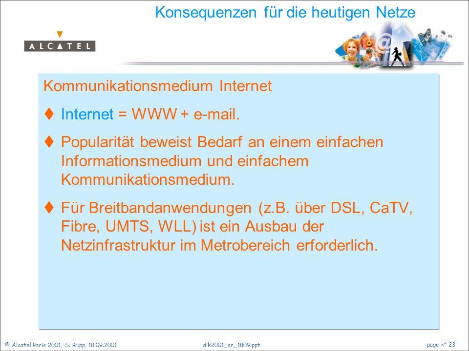 © Alcatel Paris 2001, S. Rupp, 18.09.2001 page n° 22 dik2001_sr_1809.ppt Das virtuelle Abenteuer im Wohnzimmer  Digitales Fernsehen wird in Deutschla