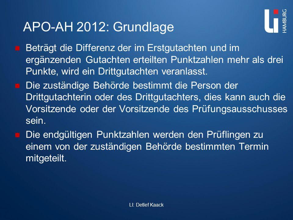 APO-AH 2012: Grundlage Beträgt die Differenz der im Erstgutachten und im ergänzenden Gutachten erteilten Punktzahlen mehr als drei Punkte, wird ein Dr