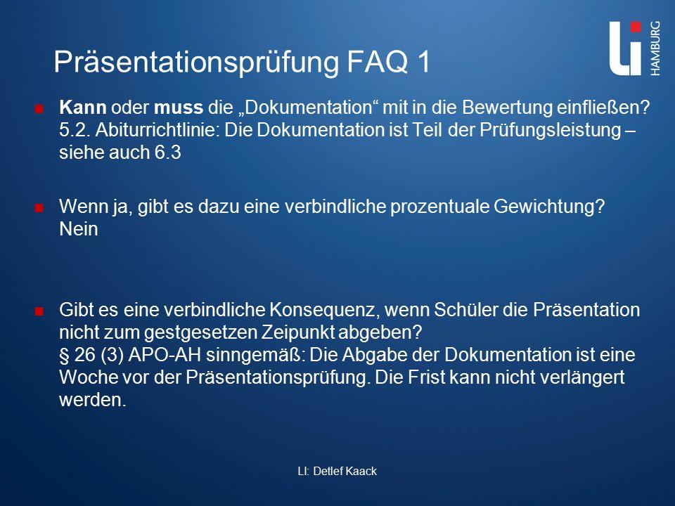 """Präsentationsprüfung FAQ 1 Kann oder muss die """"Dokumentation"""" mit in die Bewertung einfließen? 5.2. Abiturrichtlinie: Die Dokumentation ist Teil der P"""