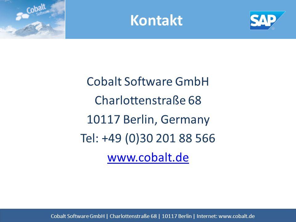 Cobalt Software GmbH Charlottenstraße 68 10117 Berlin, Germany Tel: +49 (0)30 201 88 566 www.cobalt.de Kontakt Cobalt Software GmbH | Charlottenstraße 68 | 10117 Berlin | Internet: www.cobalt.de