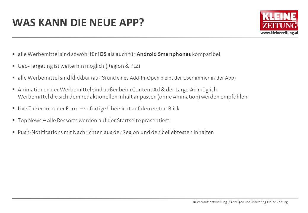 © Verkaufsentwicklung / Anzeigen und Marketing Kleine Zeitung  alle Werbemittel sind sowohl für iOS als auch für Android Smartphones kompatibel  Geo