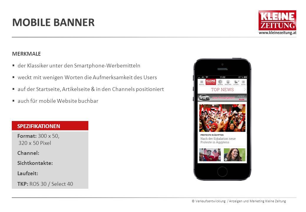 © Verkaufsentwicklung / Anzeigen und Marketing Kleine Zeitung MERKMALE  der Klassiker unter den Smartphone-Werbemitteln  weckt mit wenigen Worten di