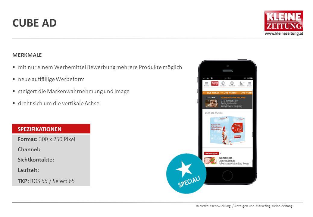 © Verkaufsentwicklung / Anzeigen und Marketing Kleine Zeitung MERKMALE  mit nur einem Werbemittel Bewerbung mehrere Produkte möglich  neue auffällig
