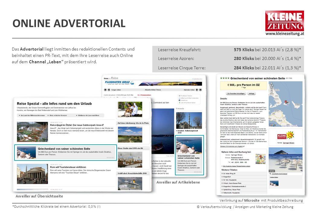 © Verkaufsentwicklung / Anzeigen und Marketing Kleine Zeitung ONLINE ADVERTORIAL Das Advertorial liegt inmitten des redaktionellen Contents und beinha