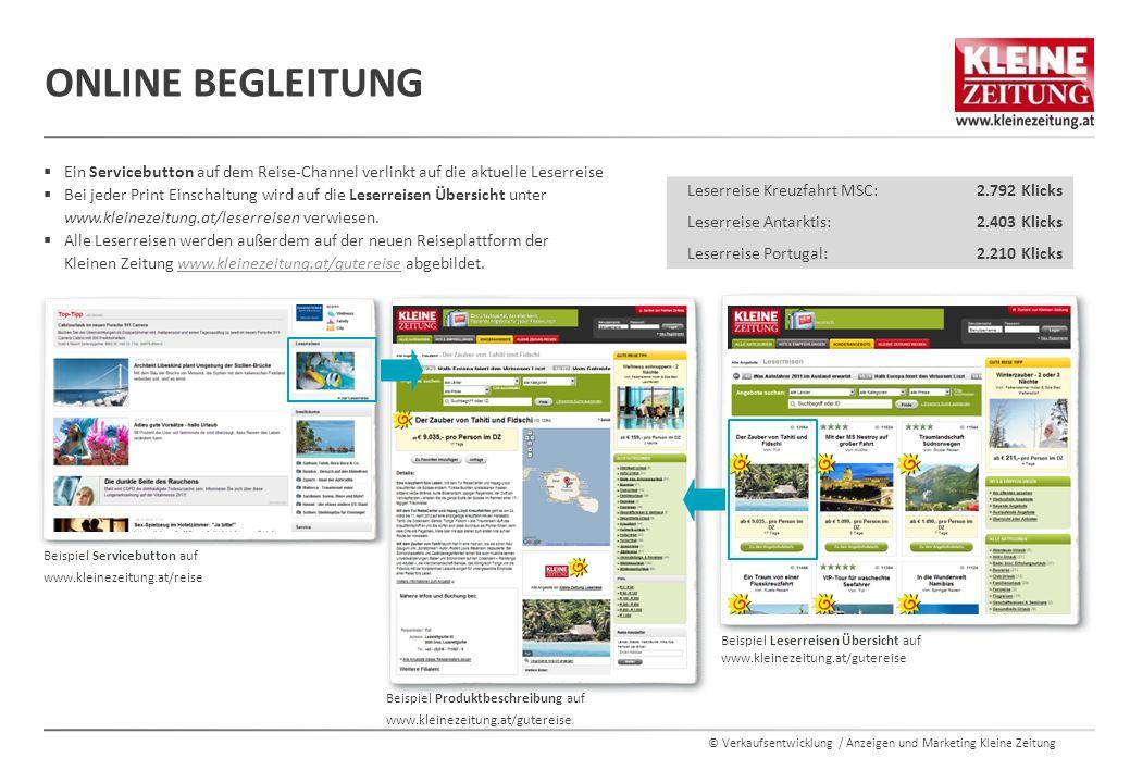 © Verkaufsentwicklung / Anzeigen und Marketing Kleine Zeitung ONLINE BEGLEITUNG Leserreise Kreuzfahrt MSC:2.792 Klicks Leserreise Antarktis:2.403 Klic
