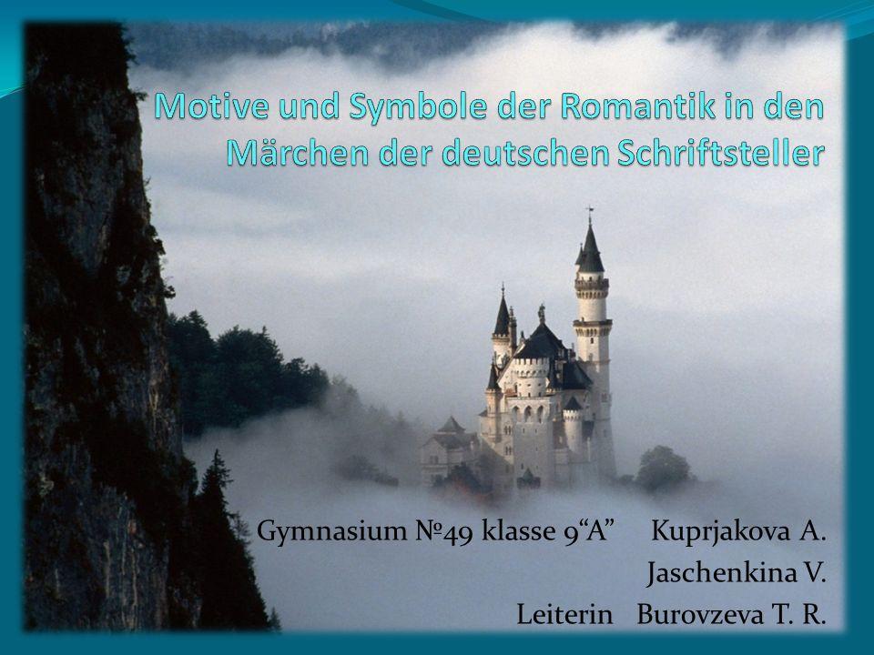 Vorwort Die Aufgaben bestehen darin, die häufigsten Motive und Symbole der Romantik zu bestimmen.