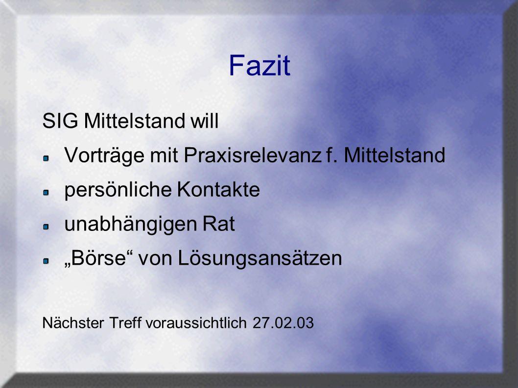 Fazit SIG Mittelstand will Vorträge mit Praxisrelevanz f.
