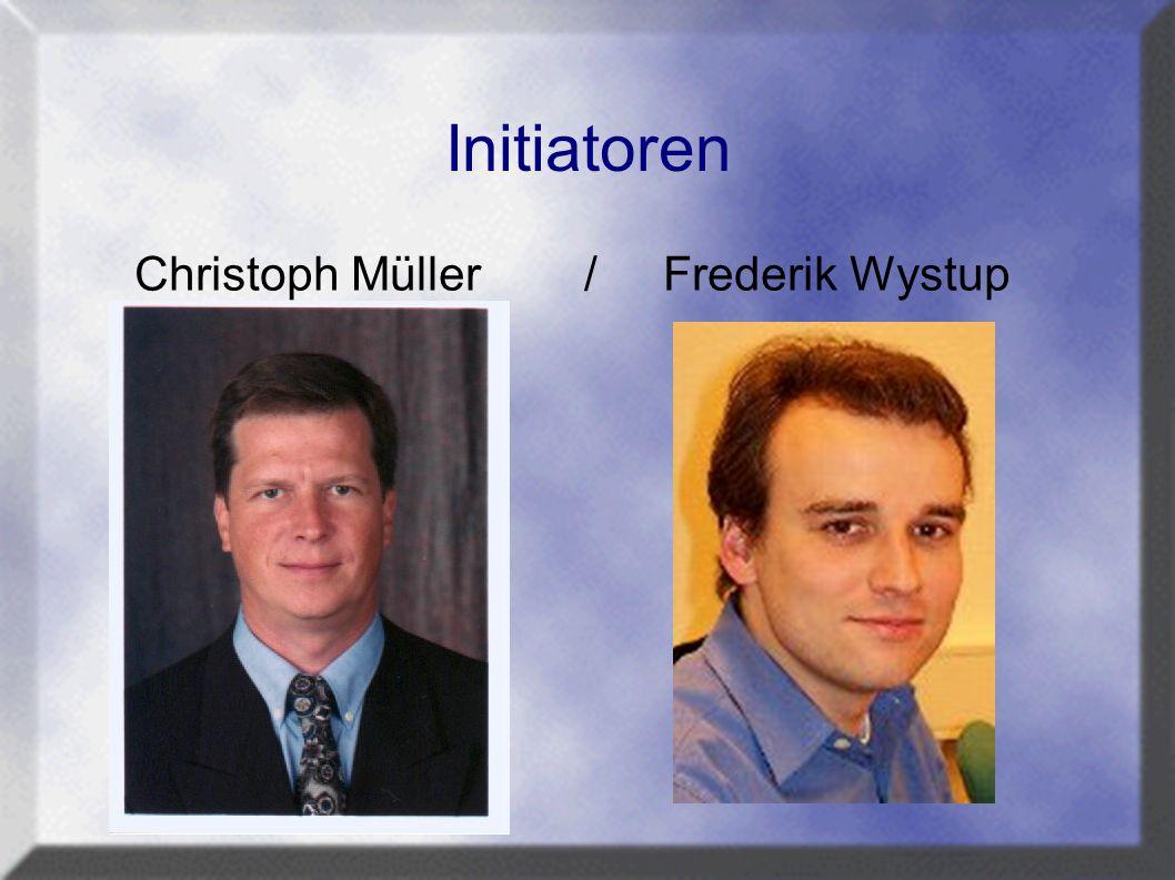 Initiatoren Christoph Müller / Frederik Wystup