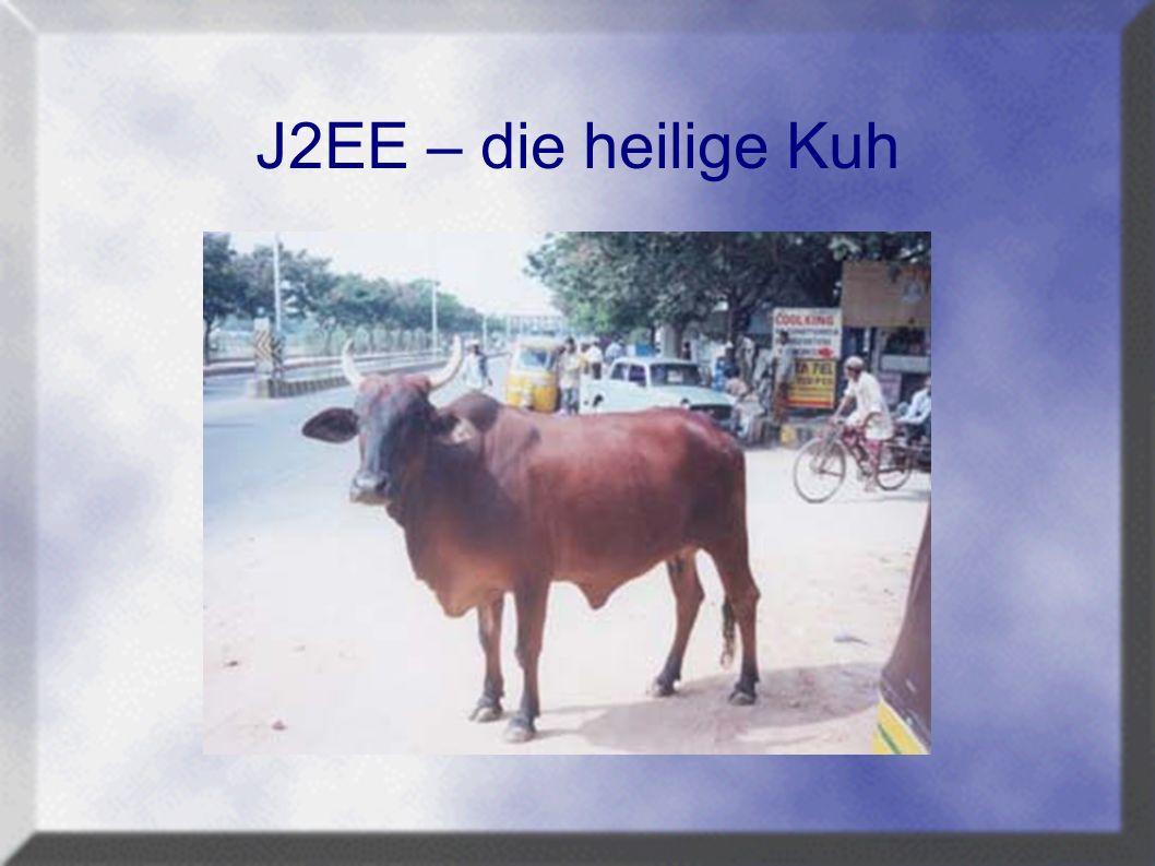 J2EE – die heilige Kuh