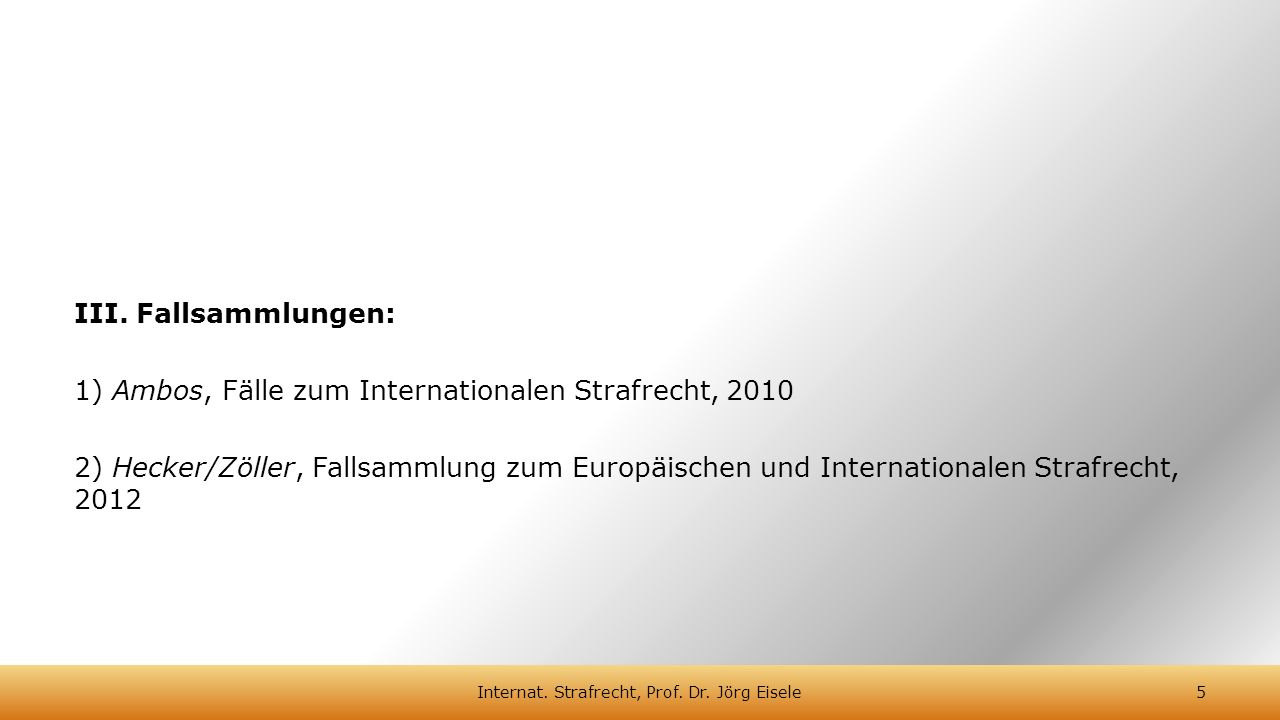 I.Internationales Strafrecht i.e.S.