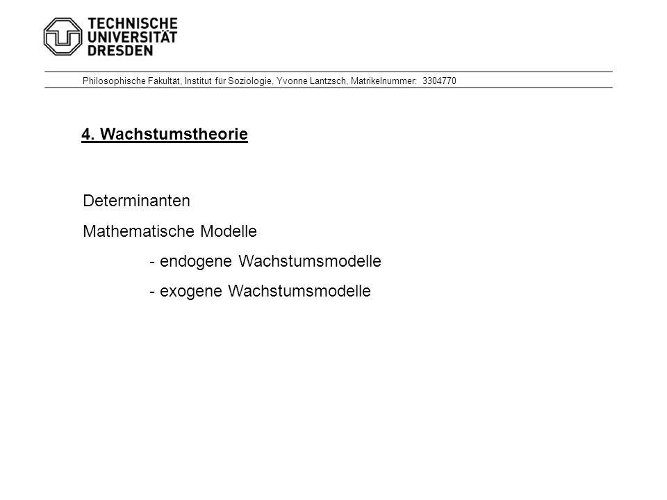 Philosophische Fakultät, Institut für Soziologie, Yvonne Lantzsch, Matrikelnummer: 3304770 4.
