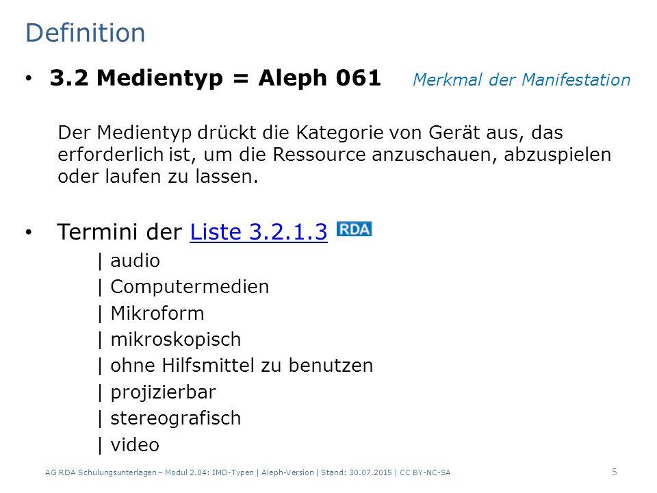 Termini der Liste 3.2.1.3Liste 3.2.1.3 | audio | Computermedien | Mikroform | mikroskopisch | ohne Hilfsmittel zu benutzen | projizierbar | stereograf