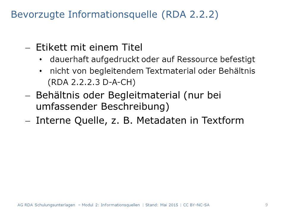 Etikett mit einem Titel dauerhaft aufgedruckt oder auf Ressource befestigt nicht von begleitendem Textmaterial oder Behältnis (RDA 2.2.2.3 D-A-CH) Behältnis oder Begleitmaterial (nur bei umfassender Beschreibung) Interne Quelle, z.