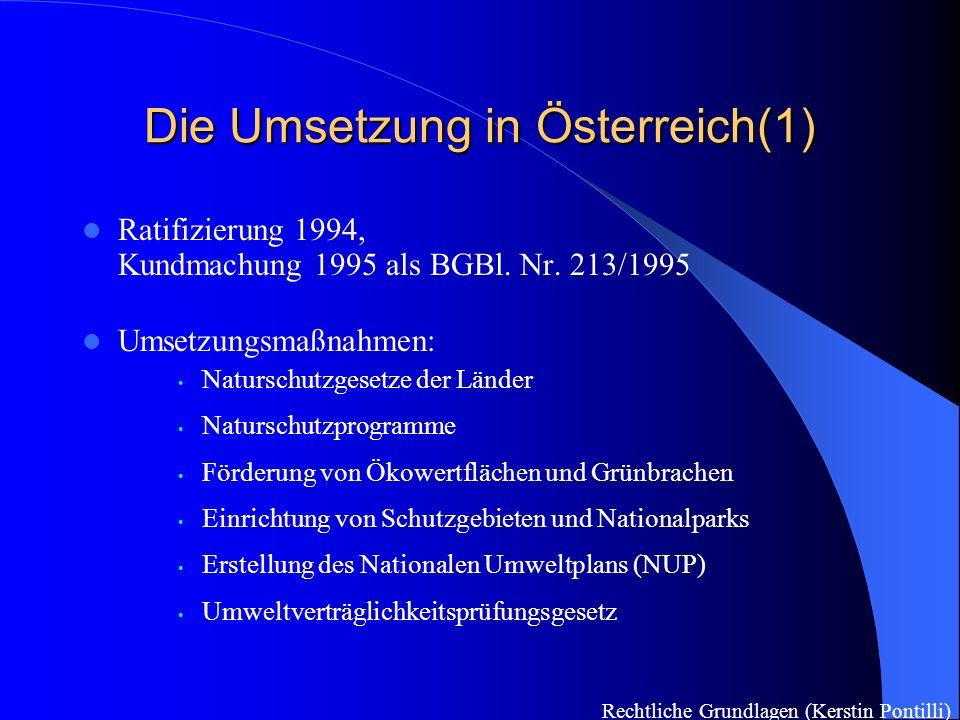 Die Umsetzung in Österreich(2) Nationale Biodiversitäts – Kommission Koordination u.