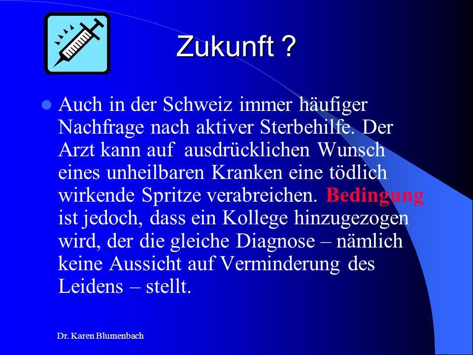 Dr.Karen Blumenbach Zukunft .