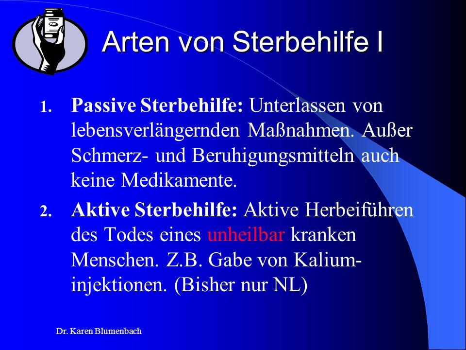 Dr.Karen Blumenbach Arten von Sterbehilfe I 1.
