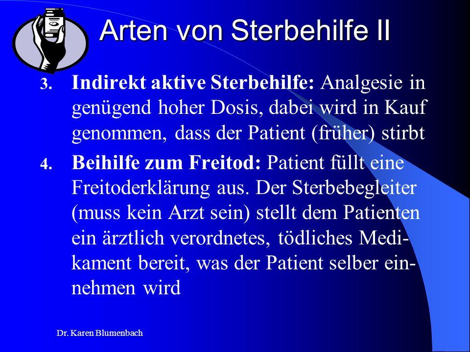 Dr.Karen Blumenbach Arten von Sterbehilfe II 3.