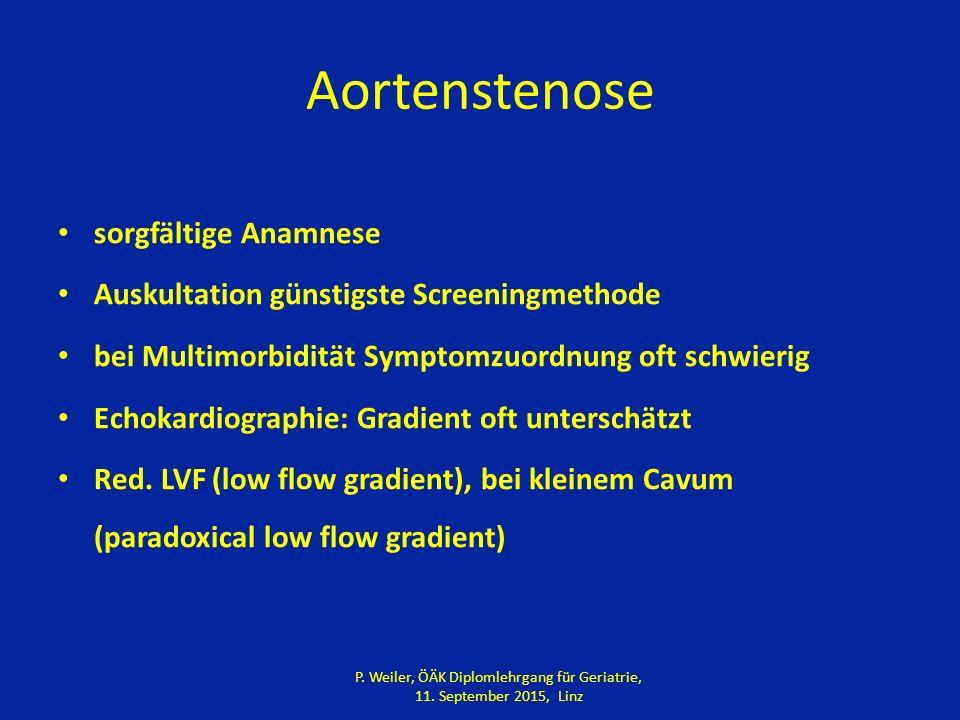 Aortenstenose sorgfältige Anamnese Auskultation günstigste Screeningmethode bei Multimorbidität Symptomzuordnung oft schwierig Echokardiographie: Gradient oft unterschätzt Red.