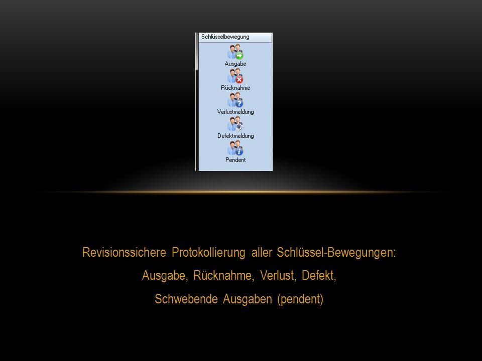 Revisionssichere Protokollierung aller Schlüssel-Bewegungen: Ausgabe, Rücknahme, Verlust, Defekt, Schwebende Ausgaben (pendent)