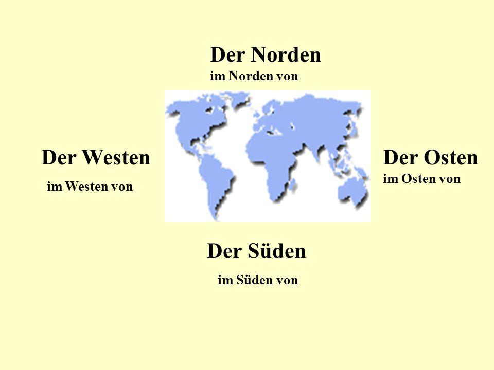 Der Norden im Norden von Der Süden im Süden von Der Osten im Osten von Der Westen im Westen von