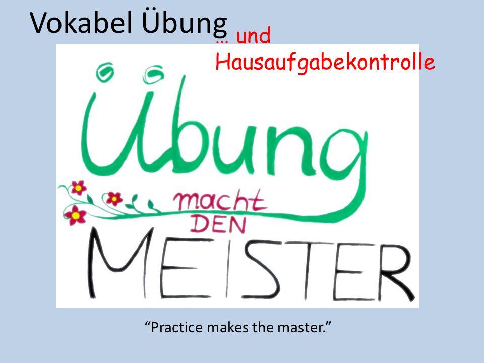 """Vokabel Übung """"Practice makes the master."""" … und Hausaufgabekontrolle"""