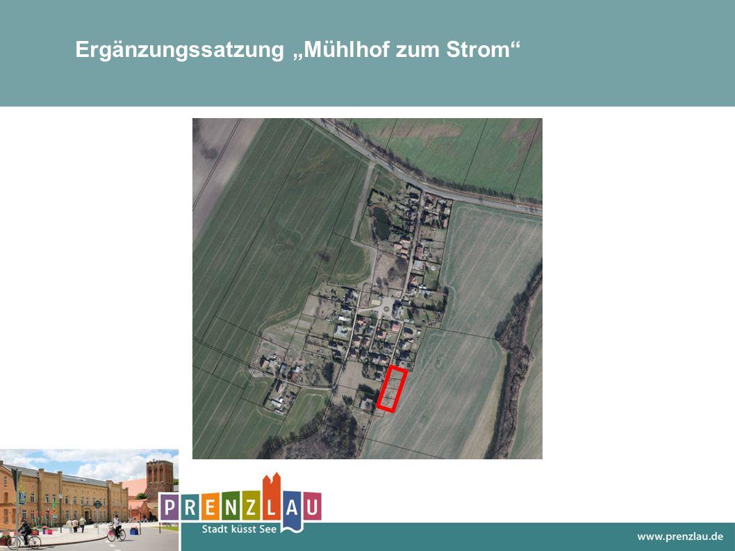 """Ergänzungssatzung """"Mühlhof zum Strom"""""""