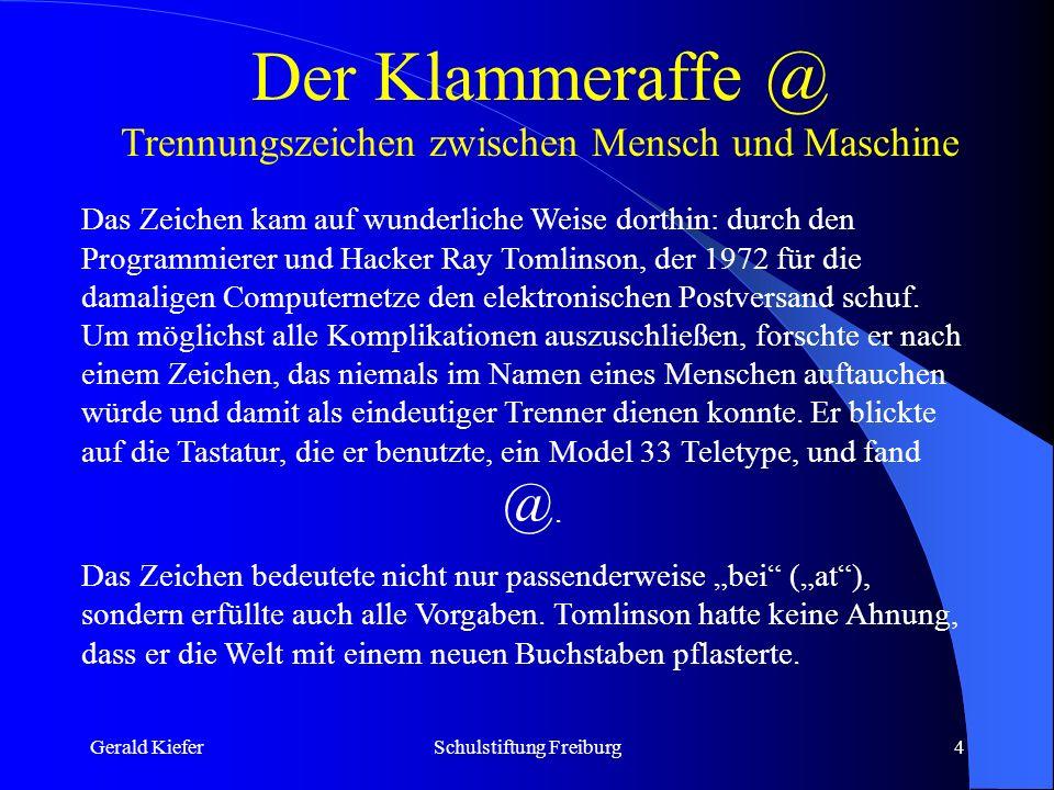 Gerald KieferSchulstiftung Freiburg5 Wo finde ich @ auf meiner Tastatur.