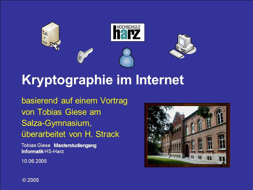 Masterstudiengang Informatik Tobias Giese Masterstudiengang Informatik HS-Harz 10.06.2005 Kryptographie im Internet basierend auf einem Vortrag von To
