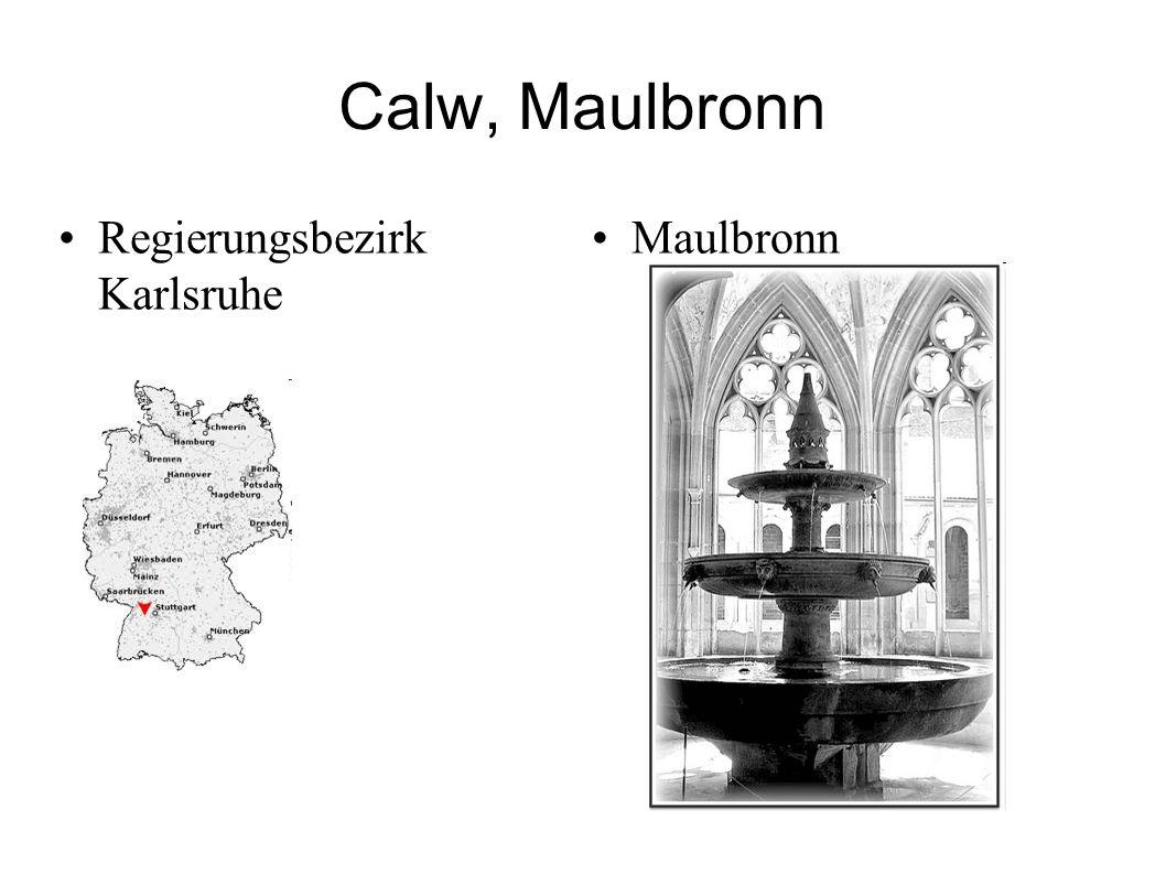 Calw, Maulbronn Regierungsbezirk Karlsruhe Maulbronn