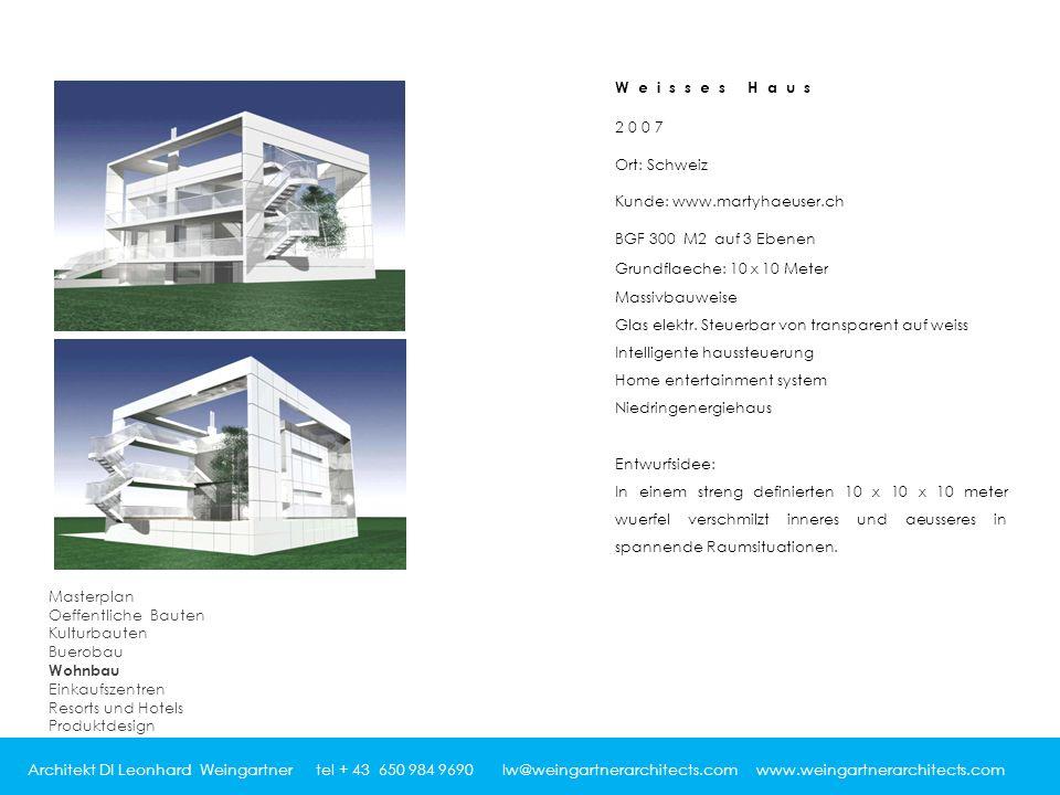 Architekt DI Leonhard Weingartner tel + 43 650 984 9690 lw@weingartnerarchitects.com www.weingartnerarchitects.com 2007 Ort: Schweiz Kunde: www.martyhaeuser.ch BGF 300 M2 auf 3 Ebenen Grundflaeche: 10 x 10 Meter Massivbauweise Glas elektr.