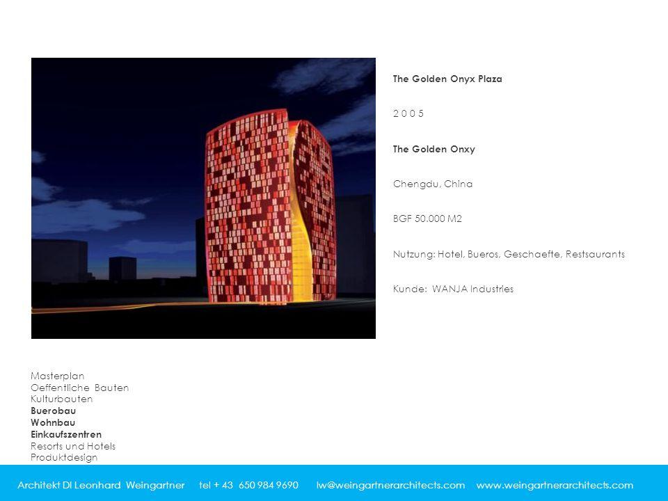The Golden Onyx Plaza 2005 The Golden Onxy Chengdu, China BGF 50.000 M2 Nutzung: Hotel, Bueros, Geschaefte, Restsaurants Kunde: WANJA Industries Masterplan Oeffentliche Bauten Kulturbauten Buerobau Wohnbau Einkaufszentren Resorts und Hotels Produktdesign