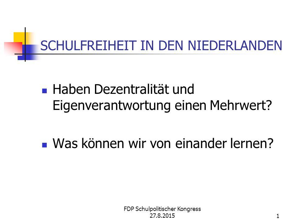 FDP Schulpolitischer Kongress 27.8.201512 WANN KANN MAN EINE SCHULE GRÜNDEN.